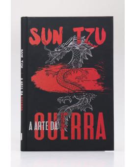 A Arte da Guerra | Capa Dura | Sun Tzu