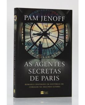 As Agentes Secretas de Paris | Pam Jenoff