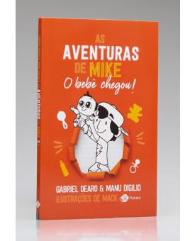 As Aventuras de Mike | O Bebê Chegou! | Vol. 2 | Gabriel Dearo e Manu Digilio