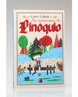 As Aventuras de Pinóquio | Carlo Collodi | Pé da Letra
