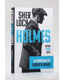 As Aventuras de Sherlock Holmes | Capa Dura | Arthur C. Doyle