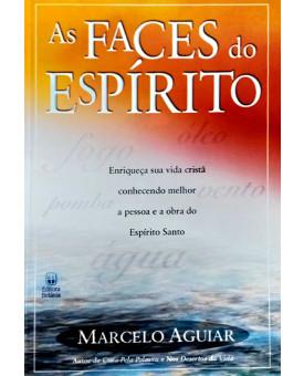 As Faces do Espirito Santo | Marcelo Aguiar