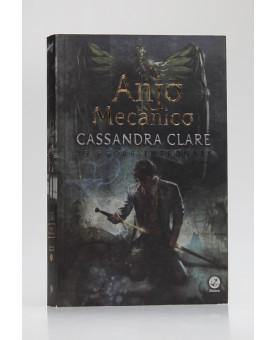 As Peças Infernais   Vol.1   Anjo Mecânico   Cassandra Clare