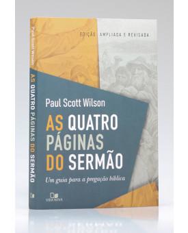 As Quatro Páginas do Sermão | Paul Scott Wilson