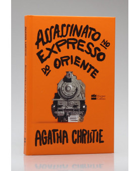 Assassinato no Expresso do Oriente | Agatha Christie
