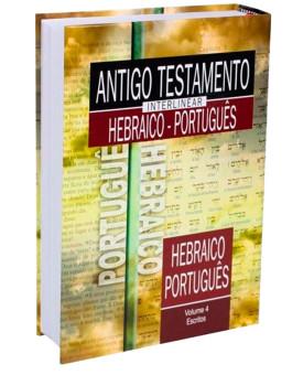 Antigo Testamento Interlinear Hebraico | Vol. 4 |  Português