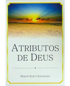 Atributos de Deus | Márcio Kazuo Kanamura