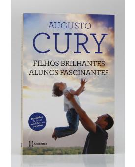 Livro Filhos Brilhantes, Alunos Fascinantes | Augusto Cury
