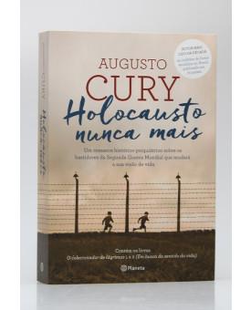 Holocausto Nunca Mais | Augusto Cury