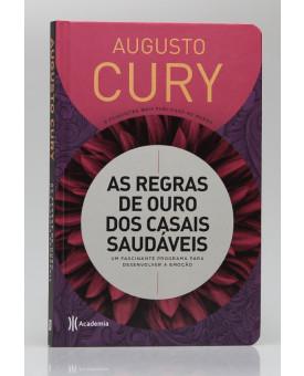 As Regras de Ouro dos Casais Saudáveis | Augusto Cury