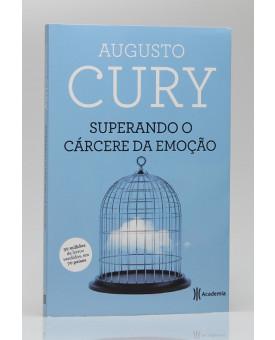 Superando o Cárcere da Emoção | Augusto Cury