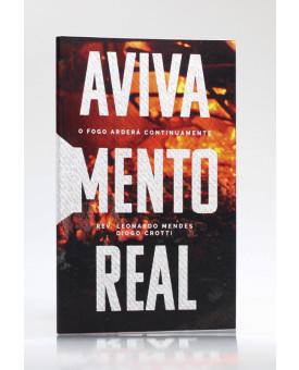 Avivamento Real | Rev. Leonardo Mendes | Diogo Crotti