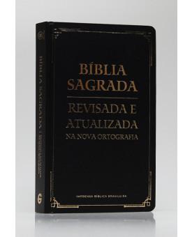 Bíblia Sagrada | Revisada e Atualizada | Letra Gigante | Semi-Luxo | Preta