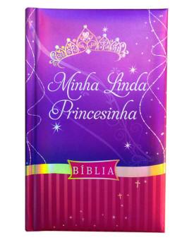 Bíblia | Minha Linda Princesinha | NTLH | Capa Dura