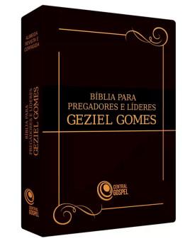 Bíblia para Pregadores e Líderes | Geziel Gomes | Letra Grande | Luxo | Marrom