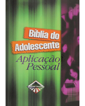 Bíblia do Adolescente Aplicação Pessoal | Capa Dura | Verde
