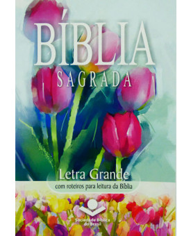 Bíblia Sagrada | RA | Brochura | Flores | Evangelismo | Letra Grande