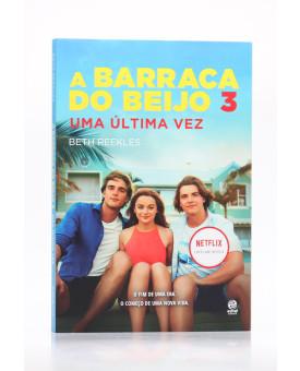 A Barraca do Beijo 3 | Beth Reekles