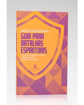 Guia Para Batalhas Espirituais | David Jeremiah