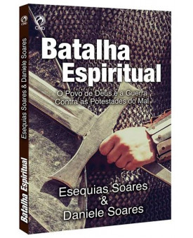 Batalha Espiritual | Esequias Soares & Daniele Soares