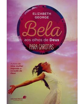 Livro Bela Aos Olhos De Deus Para Garotas | Elizabeth George