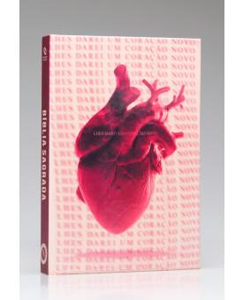 Bíblia Sagrada | NAA | Letra Normal | Capa Dura | Novo Coração