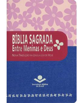 Bíblia Sagrada Entre Meninas e Deus | NTLH | Pink Jeans | Luxo