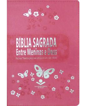 Bíblia Sagrada Entre Meninas e Deus | NTLH | Letra Normal | Luxo | Rosa