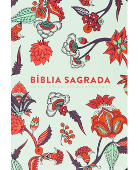 Bíblia Sagrada | NVT | Letra Grande | Soft Touch | Indian Flowers Branca