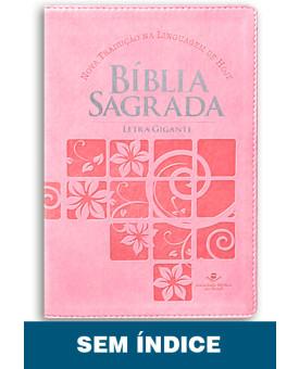 Bíblia Sagrada | NTLH | Letra Gigante | Luxo | Rosa Claro