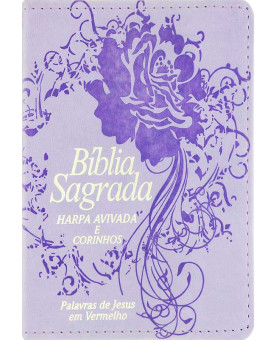 Bíblia Sagrada | Almeida Revista e Corrigida | Harpa Avivada e Corinhos | Palavras de Jesus em Vermelho | Letra Grande | Lilás