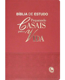 Bíblia De Estudo Preparando Casais Para A Vida | Vermelha
