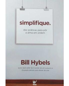 Simplifique | Bill Hybels
