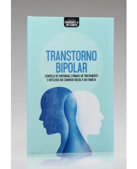 Coleção Síndromes e Distúrbios | Transtorno Bipolar | Astral Cultural