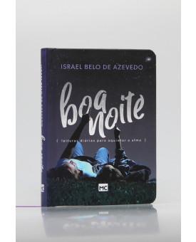 Boa Noite | Israel Belo de Azevedo