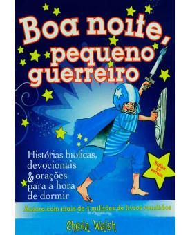 Bíblia Boa Noite Pequeno Guerreiro | Brilha no Escuro | Capa Dura