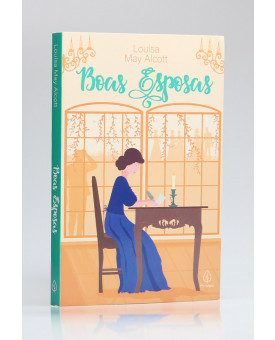 Boas Esposas | Louisa May Alcott