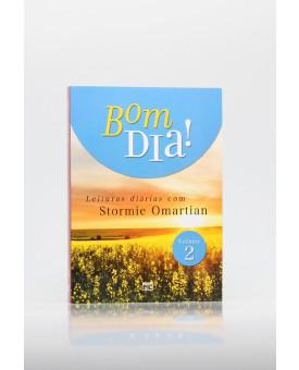 Bom Dia! | Vol. 2 | Leituras Diárias | Stormie Omartian