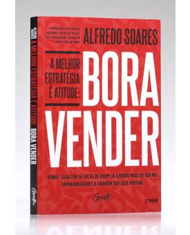 Bora Vender | Alfredo Soares