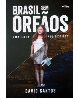 Brasil sem Órfãos   David Santos