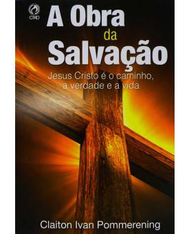 Livro de Apoio | A Obra da Salvação | Claiton Ivan Pommerening