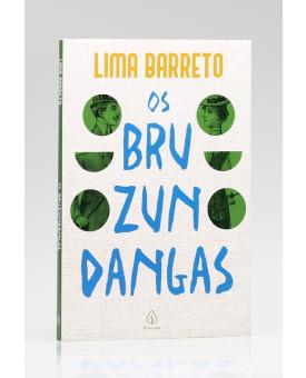 Os Bruzundangas   Lima Barreto