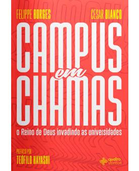 Campus em Chamas | Felippe Borges | Cesar Bianco
