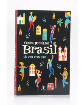 Cantos Populares do Brasil | Sílvio Romero