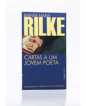 Cartas a Um Jovem Poeta | Edição de Bolso | Rainer Maria Rilke