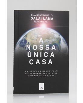 A Nossa Única Casa | Dalai Lama e Franz Alt