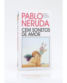 Cem Sonetos de Amor | Edição de Bolso | Pablo Neruda