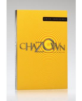 Chazown: Um Jeito Diferente de Ver a Vida | Craig Groeschel