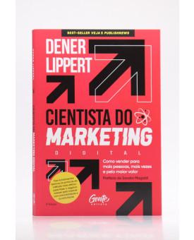 Cientista do Marketing Digital | Dener Lippert