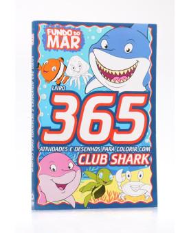 365 Atividades e Desenhos Para Colorir   Fundo do Mar